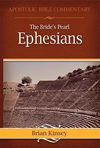 The Bride's Pearl - Ephesians - A Commentary (eBook)