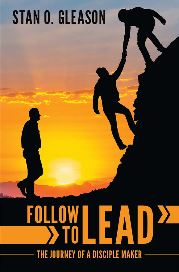 Follow to Lead The Journey of a Disciple (eBook)