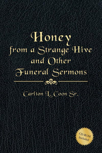 Honey from a Strange Hive and Other Funeral Sermons