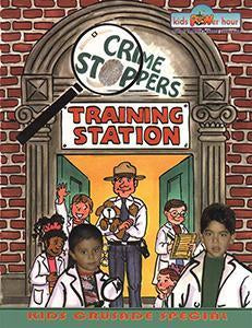 Crime Stoppers - Teacher's Manual - Kids Power Hour