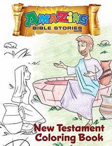 Amazing Bible Stories Coloring Book New Testament