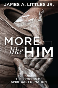 More Like Him: The Process of Spiritual Formation (eBook)