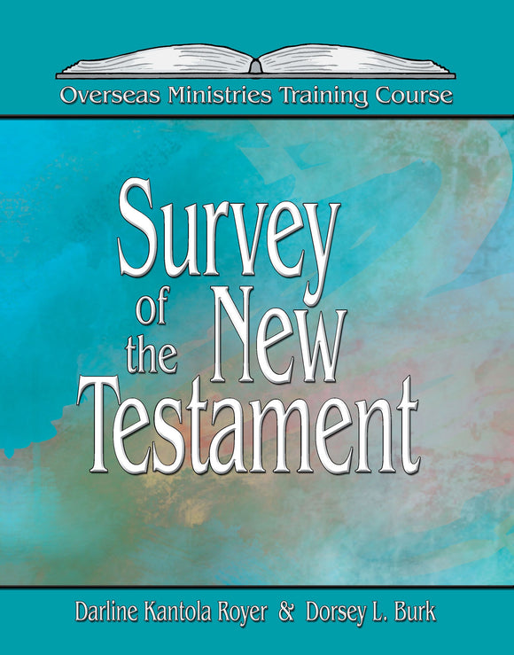 Survey of the New Testament - Overseas Ministries (eBook)