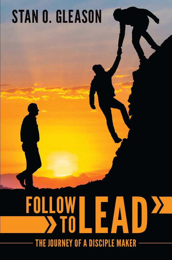 Follow to Lead The Journey of a Disciple