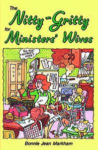 The Nitty - Gritty For Ministers' Wives (eBook)