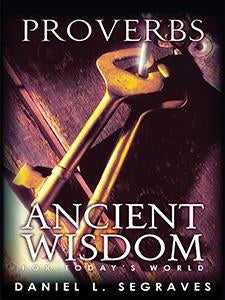 Proverbs: Ancient Wisdom for Today's World (eBook)
