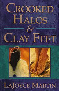 Crooked Halos & Clay Feet (eBook)