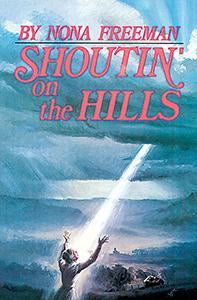 Shoutin' On The Hills (eBook)
