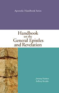 Handbook on the Gen. Epistles and Revelation Paperback