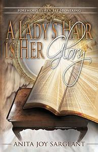 A Lady's Hair Is Her Glory (eBook)