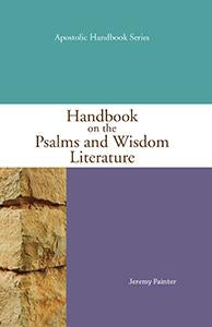 Handbook on the Psalms and Wisdom Literature Paperback