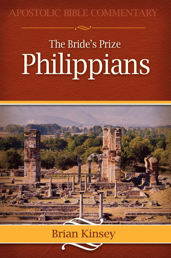 The Bride's Prize  Philippians  A Commentary (eBook)