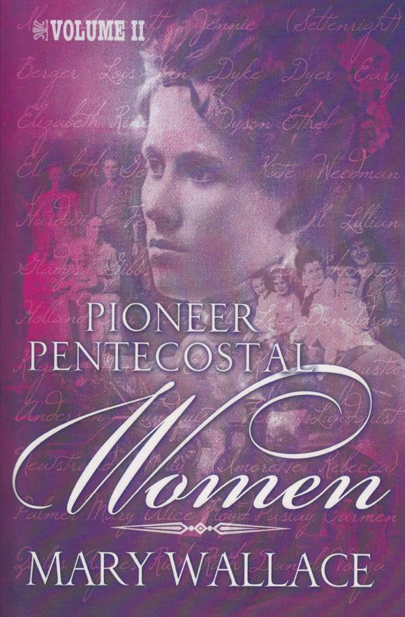 Pioneer Pentecostal Women Volume 2 (eBook)