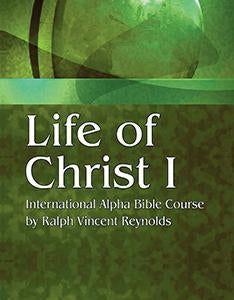 Life of Christ 1 - Alpha Bible Course (eBook)