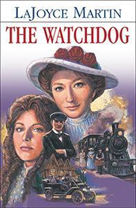 The Watchdog - A Pioneer Romance (eBook)