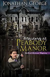 Mystery At Peabody Manor - Sequel to The Diary Dilemma
