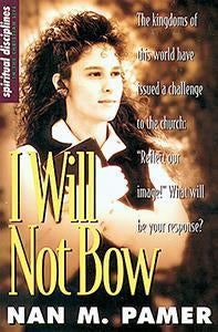I Will Not Bow