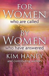 For Women Who Are Called by Women Who Have Answered