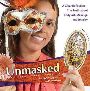 Unmasked -The Truth About Body Art, Makeup, and Jewelry  (eBook)