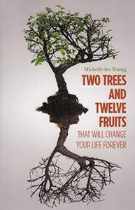 Two Trees and Twelve Fruits (eBook)