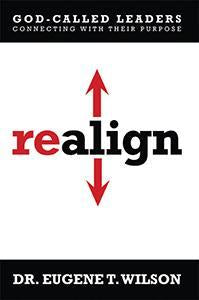 Realign - God-Called Leaders Connecting with Their Purpose