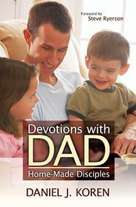 Devotions With Dad - Home-Made Disciples