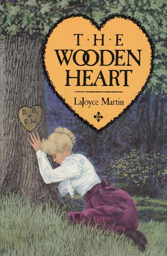 The Wooden Heart A Pioneer Romance