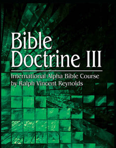 Bible Doctrine 3 - Alpha Bible Course (eBook)