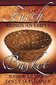 Faith Brings an Empty Basket