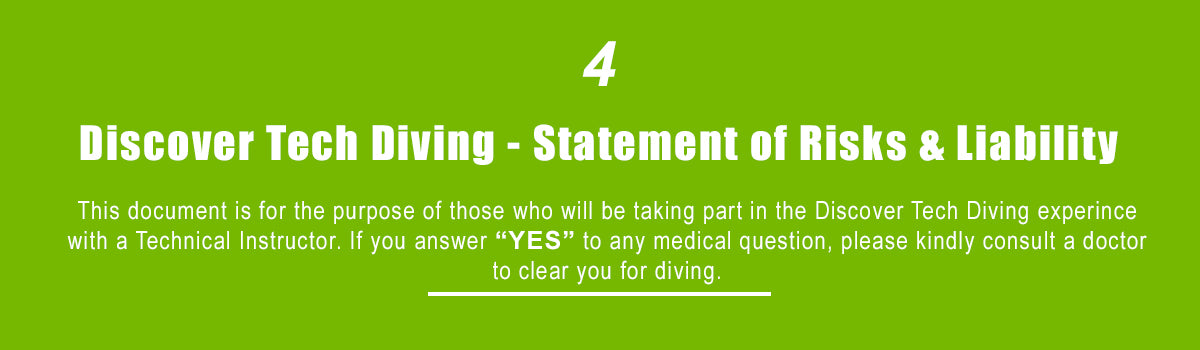 Discover Tech Diving Medical Questionaire