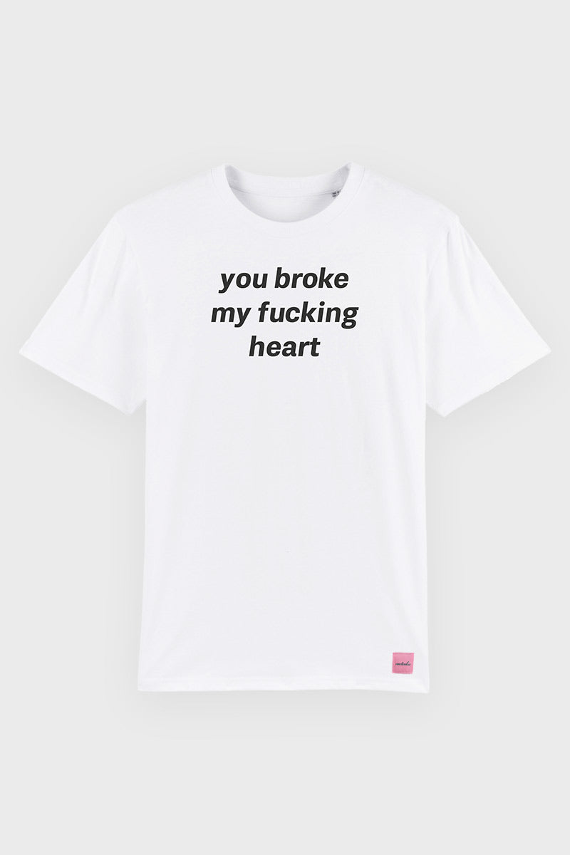 YOU BROKE MY HEART
