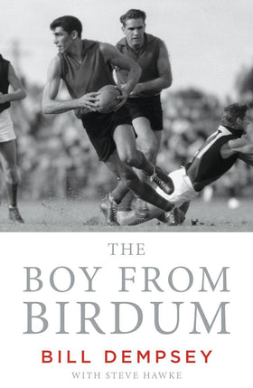 The Boy from Birdum: The Bill Dempsey Story