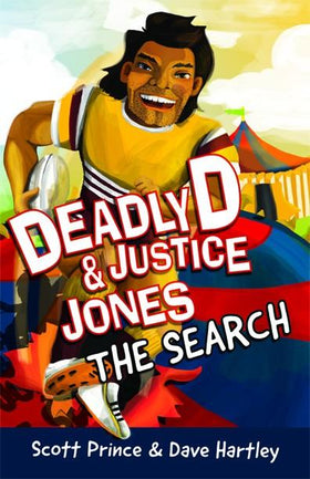Deadly D & Justice Jones: The Search