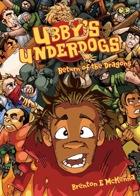 Ubby's Underdogs: Return of the Dragons
