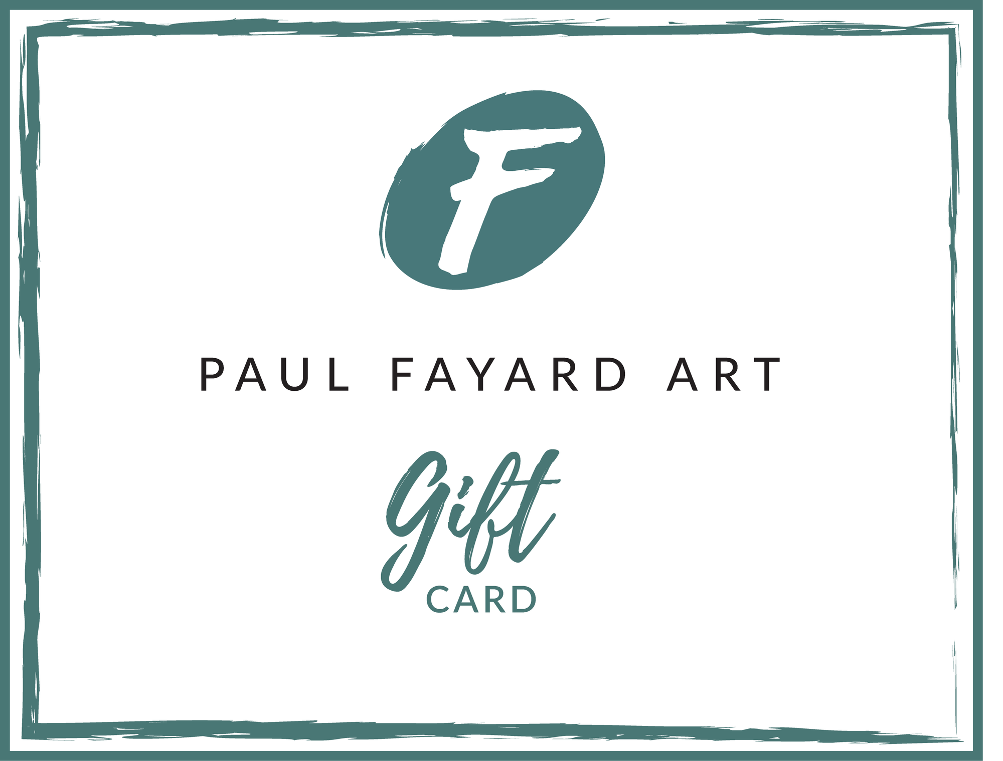Paul Fayard Art E-Gift Card - PaulFayard