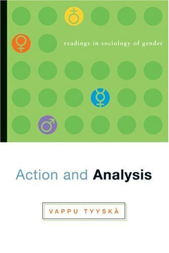 Action and Analysis: Readings in Sociology of Gender, 1st Edition