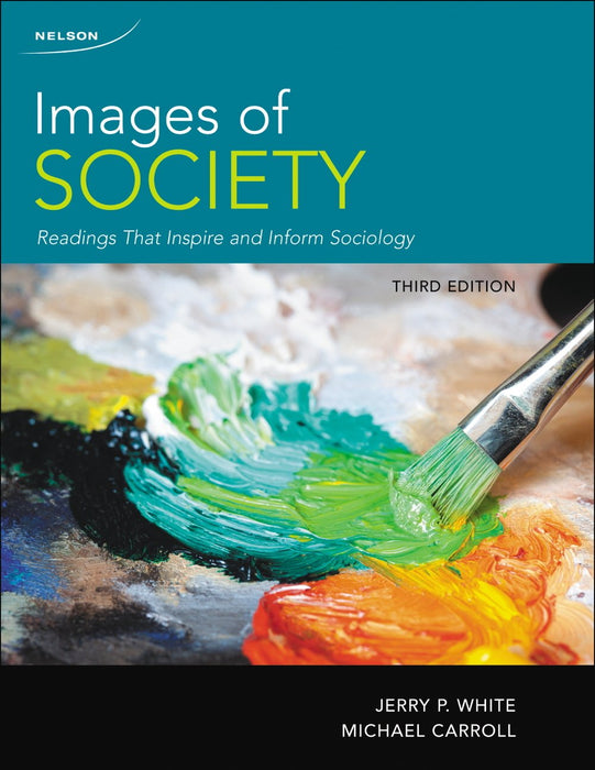 Images of Society: Readings That Inspire and Inform Sociology, 3rd Edition