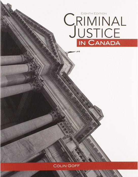 Criminal Justice in Canada, 8th Edition