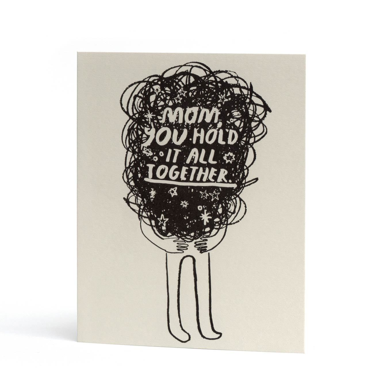 Hold It All Together Mum Letterpress Greeting Card