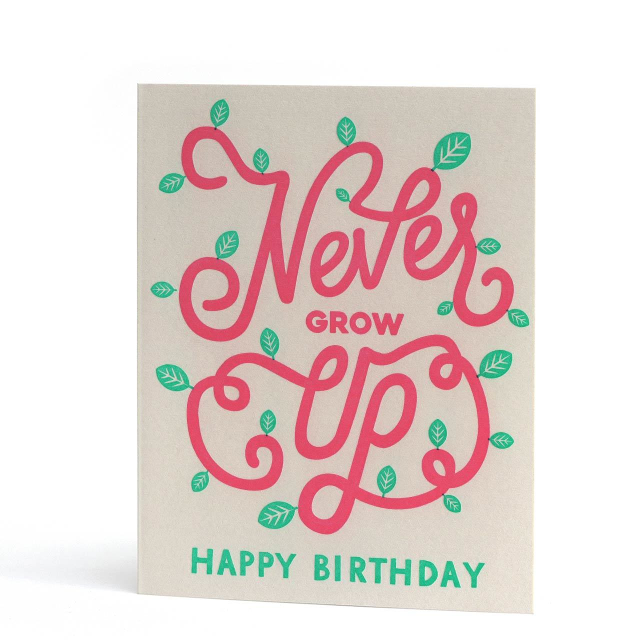 Never Grow Up Letterpress Greeting Card