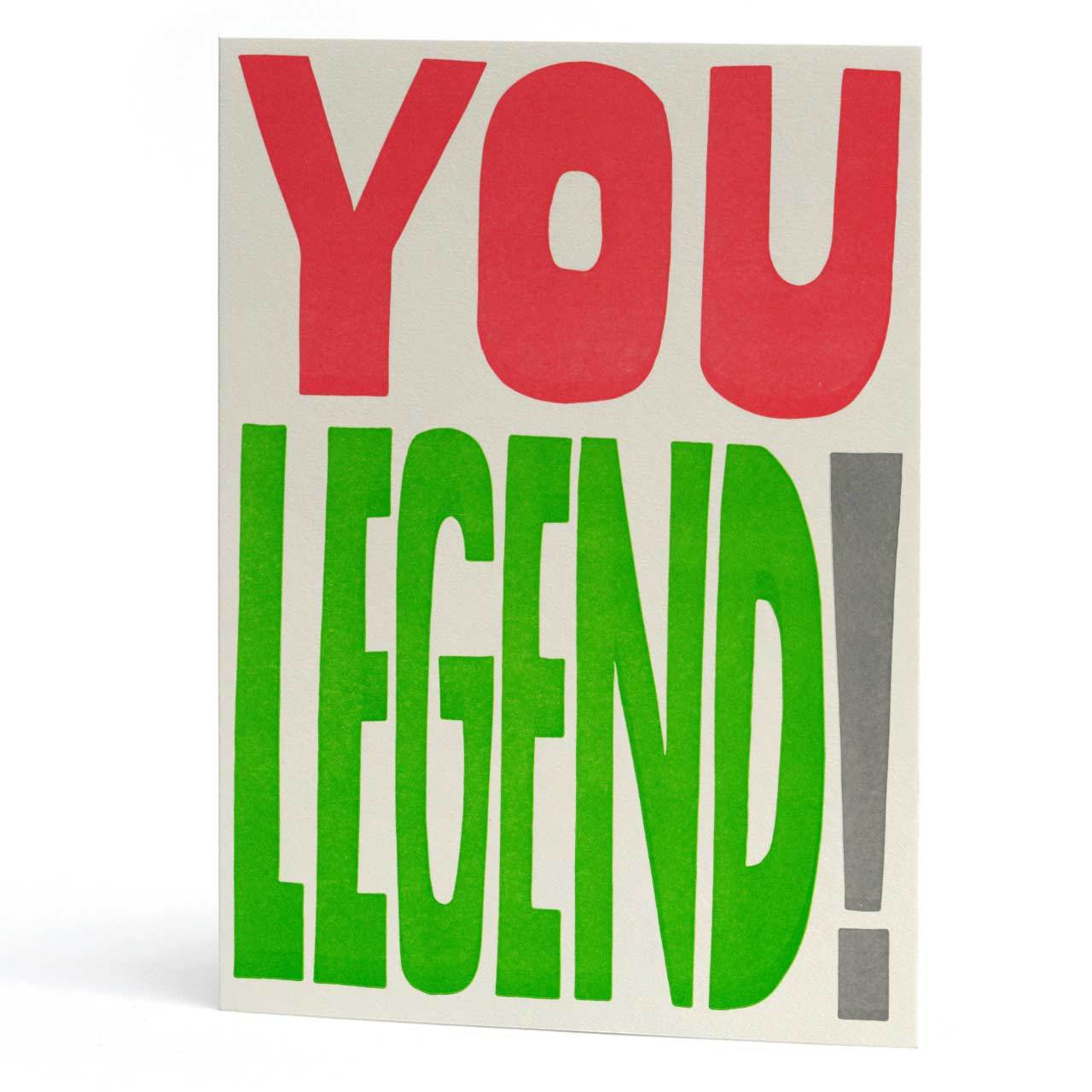 You Legend Letterpress Greeting Card