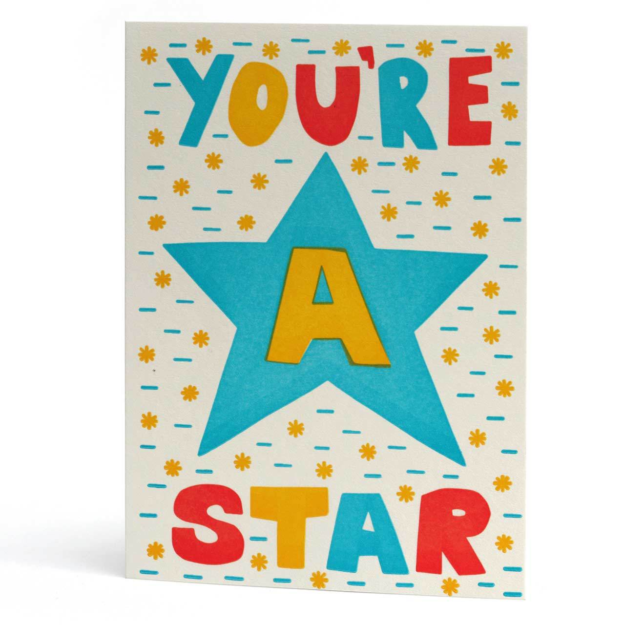 You're A Star Neon Letterpress Greeting Card