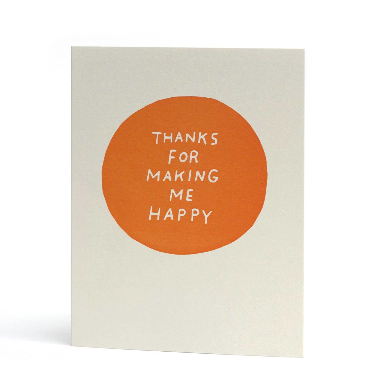 Thanks for Making Me Happy Neon Letterpress Greeting Card