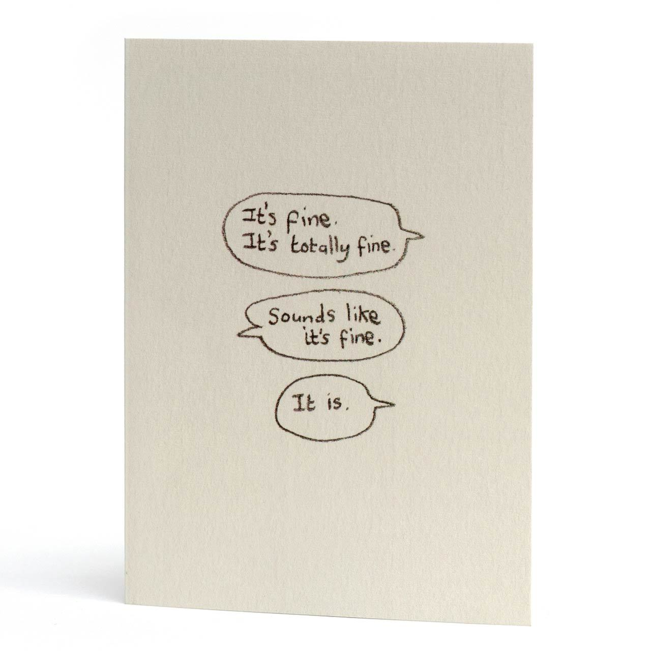 It's Fine. It's Totally Fine Greeting Card