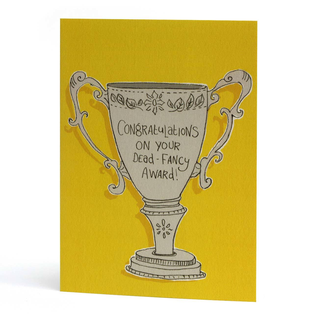 Dead Fancy Award Congrats Greeting Card