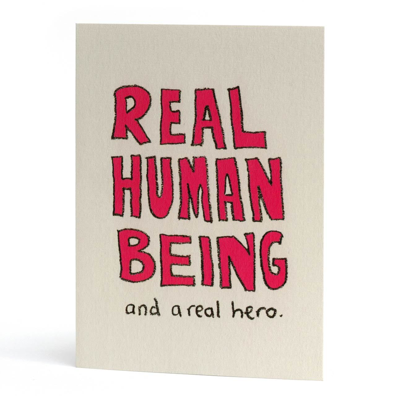Real Human Being Greeting Card