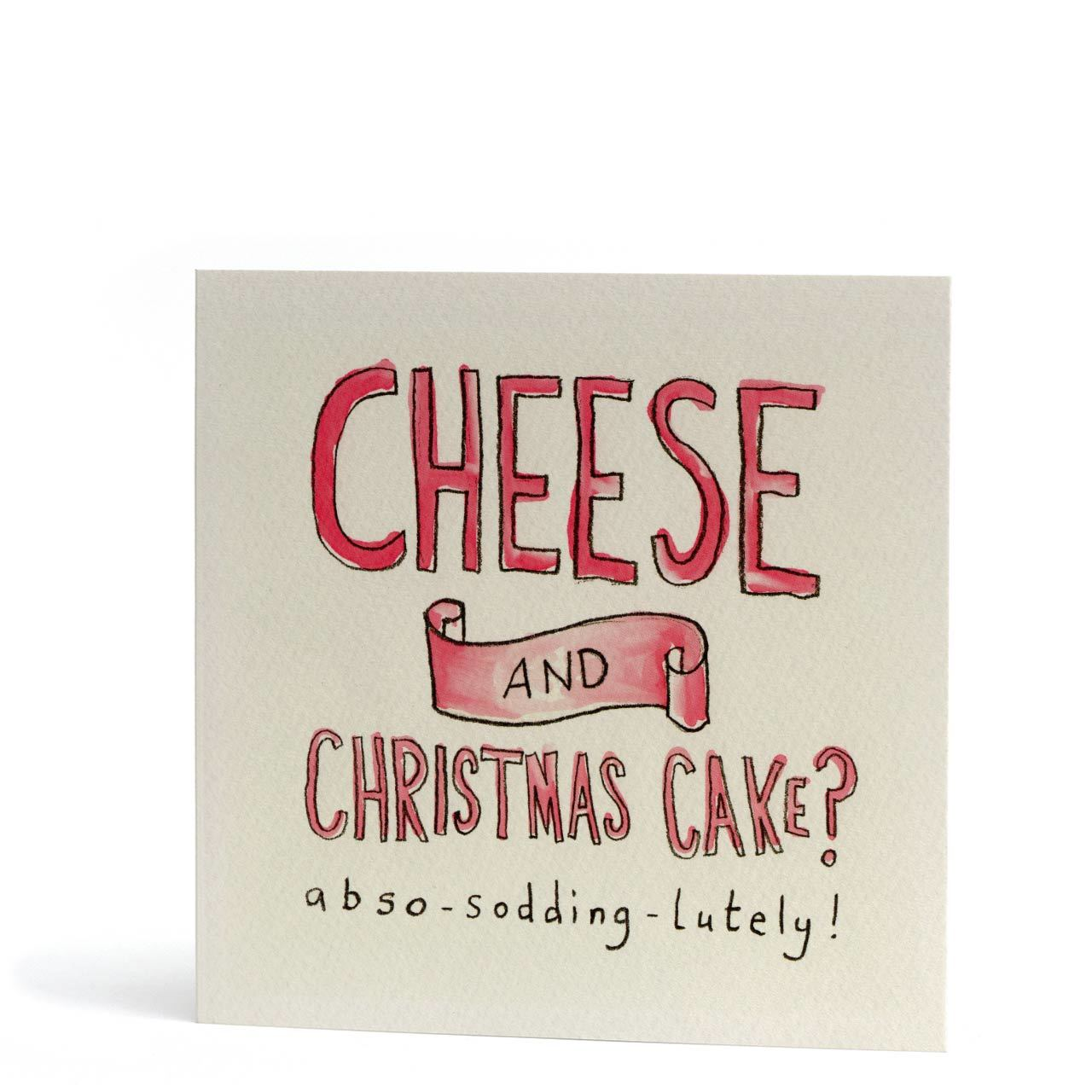 Yes To Cheese and Christmas Cake Greeting Card