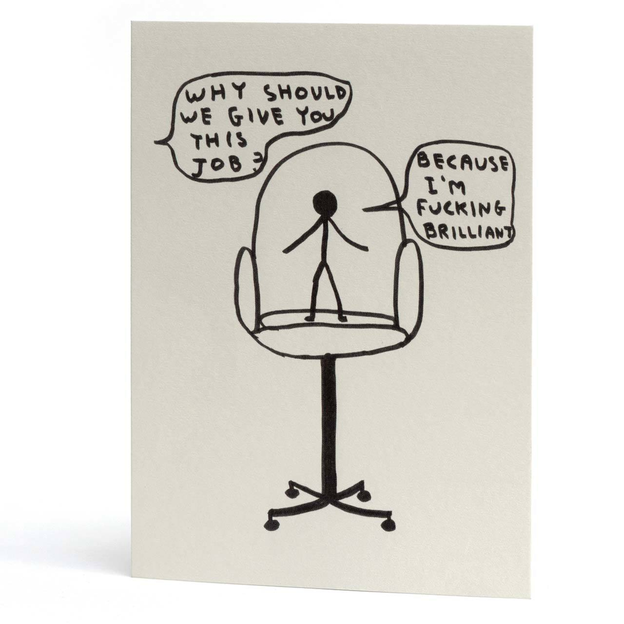 I'm Fucking Brilliant New Job Greeting Card