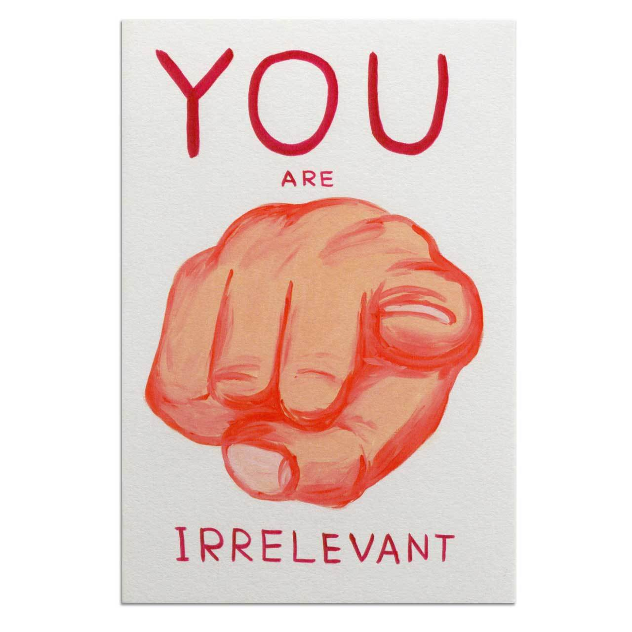 You Are Irrelevant Postcard