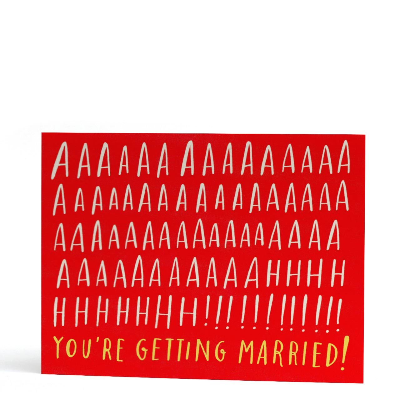 Aaaaaahhh! You're Getting Married! Greeting Card